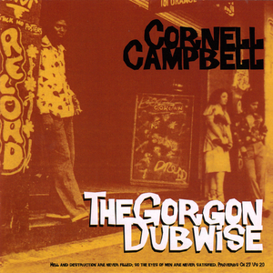 CORNELL CAMPBELL - The Gorgon Dubwise