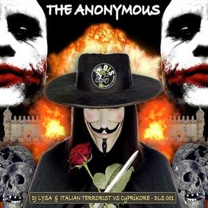 DJ LYSA & ITALIAN TERRORIST vs CYPRIKORE - The Anonymous