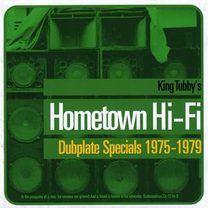 KING TUBBY - King Tubby's Hometown Hi-Fi