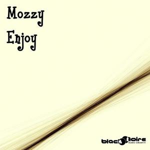 MOZZY - Enjoy