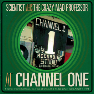 SCIENTIST meets THE CRAZY MAD PROFESSOR - At Channel One