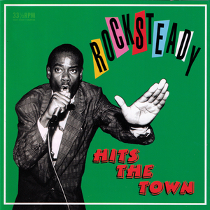 VARIOUS - Rocksteady: Hits The Town