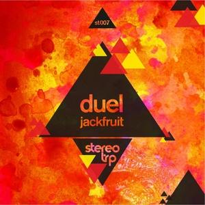 DUEL - Jackfruit