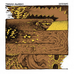 AWARDS, Tommy - Sessions