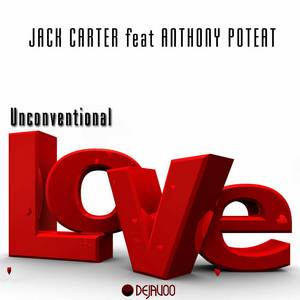 CARTER, Jack feat ANTHONY POTEAT - Unconventional Love