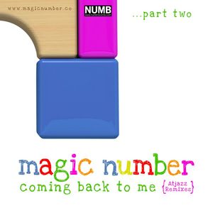 MAGIC NUMBER feat ANGELA ARMSTRONG - Coming Back To Me Part 2 (Atjazz remixes)