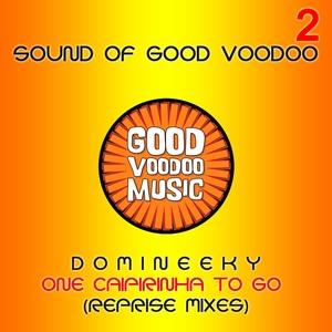 DOMINEEKY - One Caipirinha To Go Part 2 (Reprise Mixes)