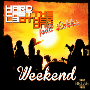 HARDCASTL3/THE OTHER ONE - Weekend