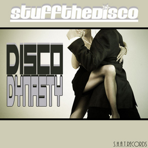 STUFF THE DISCO - Disco Dynasty