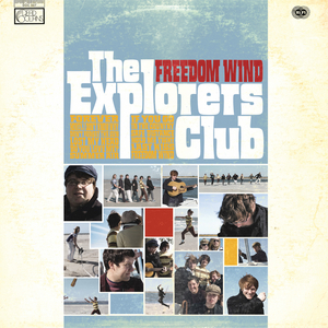 THE EXPLORERS CLUB - Freedom Wind