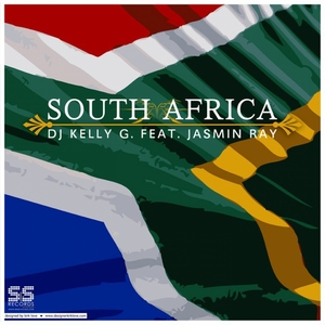 DJ KELLY G feat JASMIN RAY - South Africa
