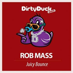 MASS, Rob - Juicy Bounce