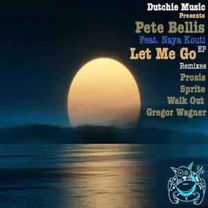 BELLIS, Pete - Let Me Go EP