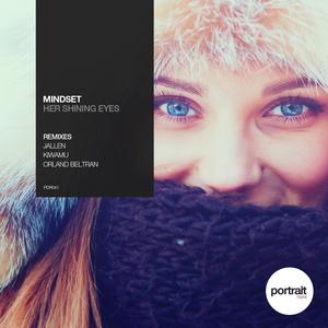MINDSET - Her Shining Eyes