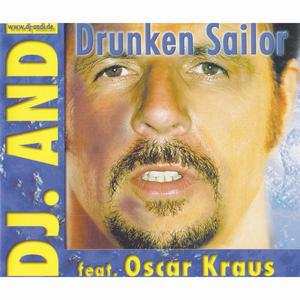 DJ ANDI feat OSCAR KRAUS - Drunken Sailor
