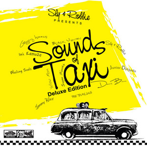 VARIOUS - Sly & Robbie Presents Sounds Of Taxi Deluxe Edition