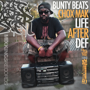 BUNTY BEATS/CHOX MAK - Life After Def EP