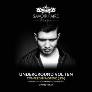 VARIOUS - Underground Vol Ten (Compiled By Moreno LDN)