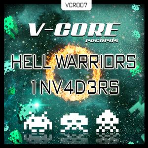 HELL WARRIORS aka VEXTOR/F NOIZE - 1NV4D3RS