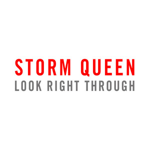 STORM QUEEN - Look Right Through