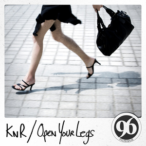 KNR - Open Your Legs
