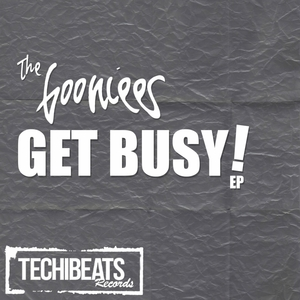 GOONIEES, The - Get Busy