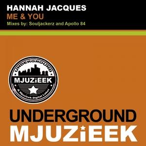 HANNAH JACQUES - Me & You (remixes)