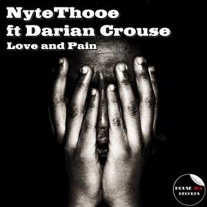 NYTETHOOE feat DARIEN CROUSE - Love & Pain