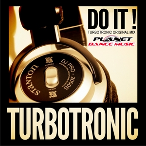 TURBOTRONIC - Do It