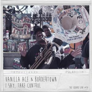 VANILLA ACE/BORDERTOWN - I Say EP