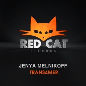 MELNIKOFF, Jenya - Trans4mer