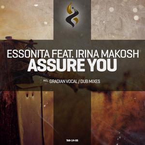 ESSONITA feat IRINA MAKOSH - Assure You (remixes)