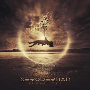 XERODERMAN - Semaphore