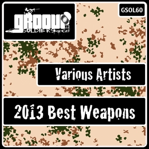 VARIOUS - 2013 Best Weapons