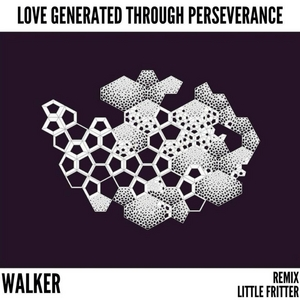 WALKER AUST - Love Generated Through Perseverance