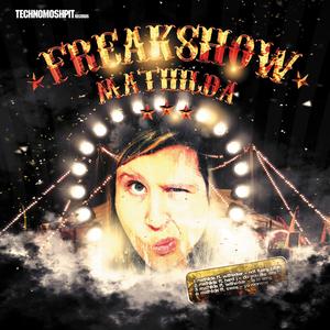MATHILDA - Freakshow