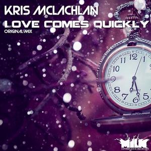 MCLACHLAN, Kris - Love Comes Quickly