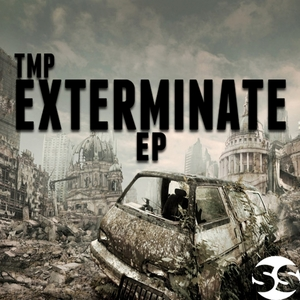 TMP - Exterminate EP