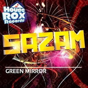 GREEN MIRROR - Sazam