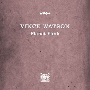 WATSON, Vince - Planet Funk