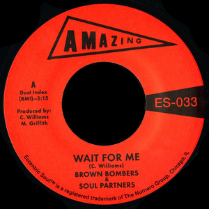 BROWN BOMBERS/SOUL PARTNERS - Wait For Me/Just Fun