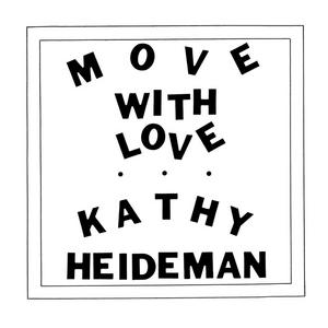 KATHY HEIDEMAN - Move With Love
