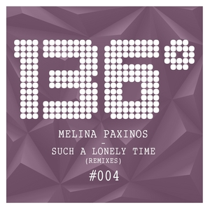 PAXINOS, Melina - Such A Lonely Time: Remixes