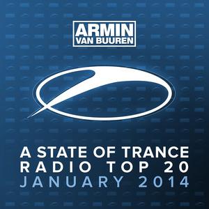 VARIOUS - Armin Van Buuren: A State Of Trance Radio Top 20 January 2014 (Including Classic Bonus Track)