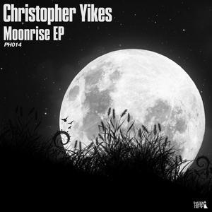 YIKES, Christopher - Moonrise EP