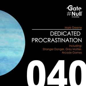 GREENE, Mark - Dedicated Procrastination