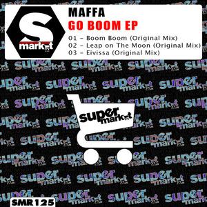 MAFFA - Go Boom EP