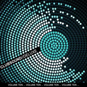 VARIOUS - Clubsound Deluxe Vol Ten