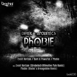 DIATEK/STROBETECH - Phobie