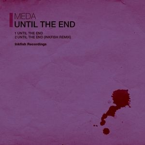 MEDA - Until The End